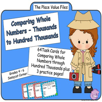 Place Value Comparing Whole Numbers To Hundred Thousands Task Cards (Math Files)