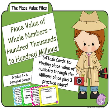Place Value Files - Naming Hundred Thousands to Hundred Mi