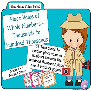 Place Value Files - Naming Hundreds to Hundred Thousands Task Cards