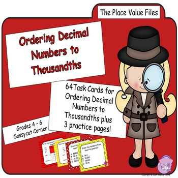 Place Value Files - Ordering Decimal Numbers to Thousandth