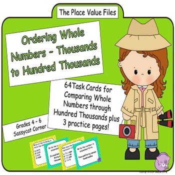 Place Value Files - Ordering Whole Numbers To Hundred Thousands Task Cards