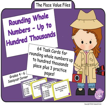 Place Value Files - Rounding Whole Numbers To Hundred Thousands Task Cards