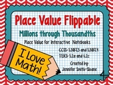 Place Value Flippable- Interactive Place Value (Millions t