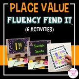 Place Value Fluency Find It®