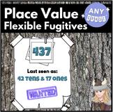 Place Value Fugitives FREEBIE  DOK Flexible Understanding