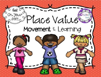 Place Value Fun Moving and Learning