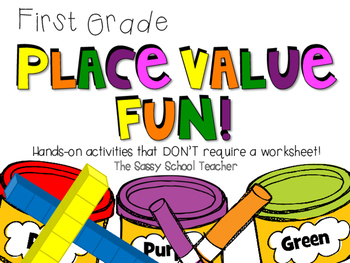 Place Value Fun!  No Worksheets Required!