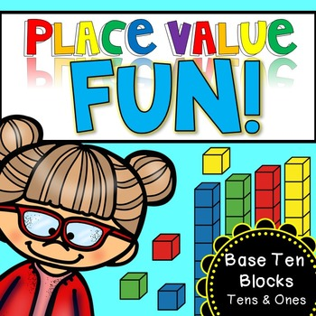Place Value Fun - base ten blocks (tens and ones)
