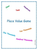 Place Value Game: 100 to 100,000