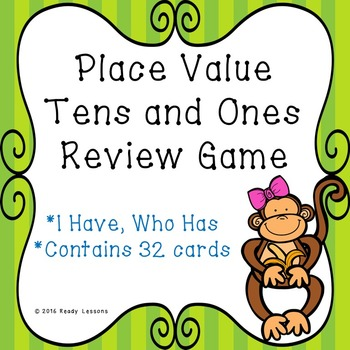I Have Who Has Place Value Tens and Ones Game 1.NBT.2