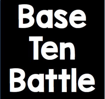Place Value Game: Base Ten Battle