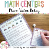 Place Value Relay: Expanded Form, Standard Form, and Written Form