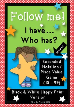 Place Value Game - Expanded Notation  -  I have, who has? 10 - 99