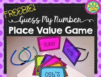 Place Value Game FREEBIE Guess My Number