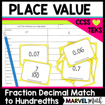 Place Value Game Fraction & Decimal Matching to the Hundre