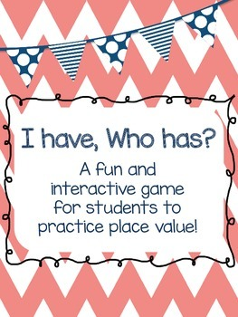 Place Value Game - I have, Who has? (two sets)