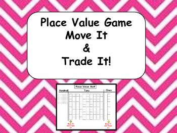 Place Value Game - Move it and Trade it!