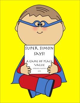 Place Value Game: Super Simon Says!