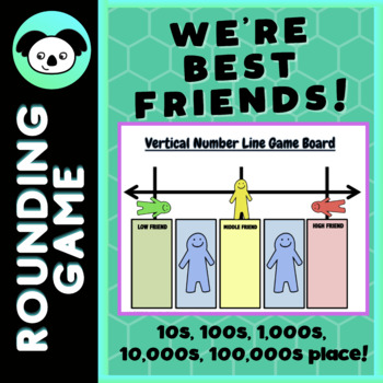 Place Value Rounding Game: We're Best Friends!