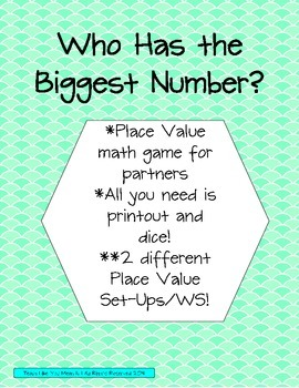 Place Value Game- Who Has the Biggest Number?