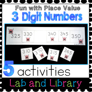 Place Value Games: 3 Digit Numbers, Expanded Form, Comparing Numbers, and More!