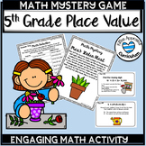 Place Value Games Grade 5 Math Mystery Games 5th Grade 5.NBT.1 5.NBT.2