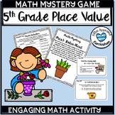 Place Value Games Grade 5 Math Mystery Games 5th Grade 5.NBT.1 5.NBT.2