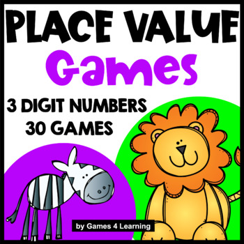 Place Value Games 3 Digit Numbers - Hundreds, Tens and Ones
