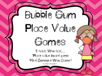 Place Value Games with Bubble Gum (Word, Standard, and Expanded Form)