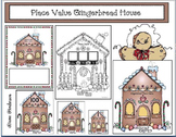 Gingerbread Activities: Place Value Gingerbread House