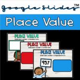 Place Value Google Slides™️ Activity