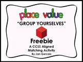 Place Value Group Yourselves FREEBIE