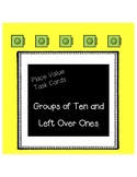 Place Value: Groups of 10 and Left Over 1s