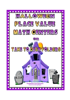 Place Value HALLOWEEN math centers or take to desk folders