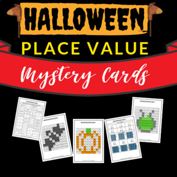 Place Value - HALLOWEEN themed Mystery Cards