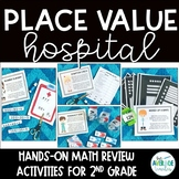 Place Value Activities for 2nd Grade - Hospital Themed Pla