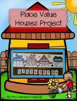 Place Value Houses Project