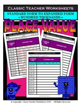 Place Value -Hundred Thousands -Standard to Expanded Form