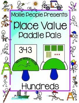 Place Value:  Hundreds Paddle Pals!