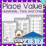 Place Value to 1000  Hundreds, Tens and Ones - Worksheets