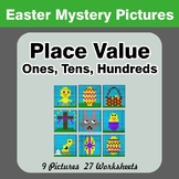 Place Value: Hundreds, Tens, and Ones - Easter Math Mystery Pictures