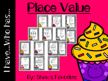 Place Value I Have...Who Has...