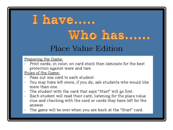 Place Value- I have... Who has...