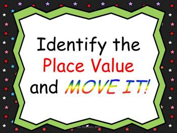 Place Value Identification MOVE IT!
