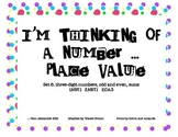 Place Value:  I'm Thinking of a Number set 6