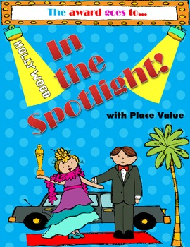 """Place Value """"In the Spotlight"""" Task Cards, Scoot, and Bonu"""