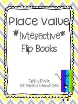 Place Value Interactive Flip Books