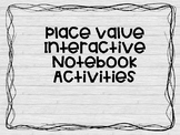 Place Value Interactive Notebook Activities