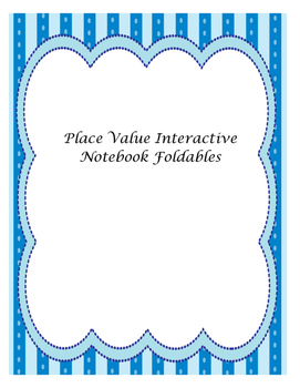 Place Value Interactive Notebook Foldables