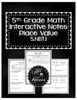 Place Value Interactive Notes